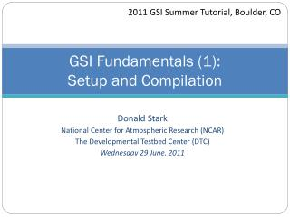 GSI Fundamentals (1):  Setup and Compilation