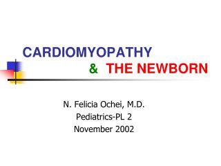 CARDIOMYOPATHY       THE NEWBORN
