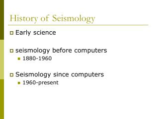 History of Seismology