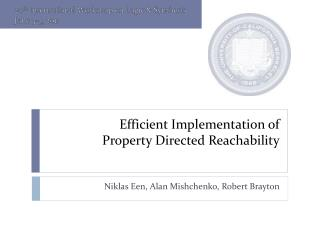 Efficient Implementation of Property Directed Reachability