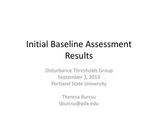 Initial Baseline Assessment Results