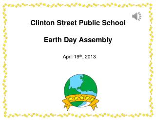 Clinton Street Public School Earth Day Assembly