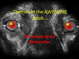 Themes in the AWESOME book…