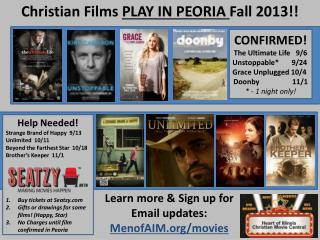 Christian Films  PLAY IN PEORIA  Fall 2013!!