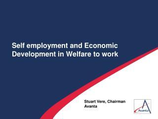 Self employment and Economic Development in Welfare to work