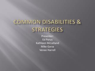 Common disabilities & strategies