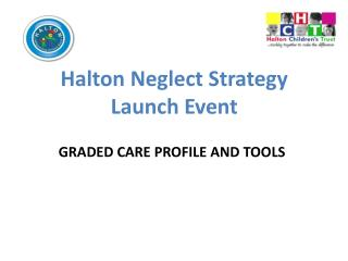 Halton Neglect Strategy Launch Event