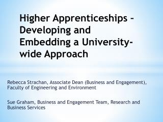 Higher Apprenticeships – Developing and Embedding a University-wide Approach