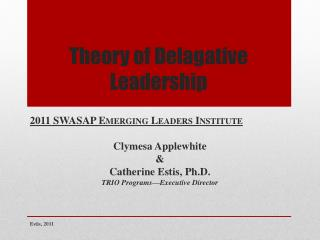 Theory of Delagative Leadership