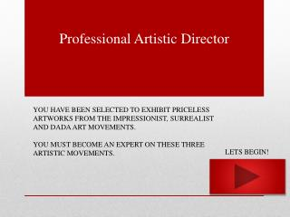 Professional Artistic Director
