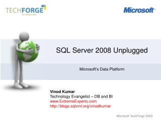 SQL Server 2008 Unplugged