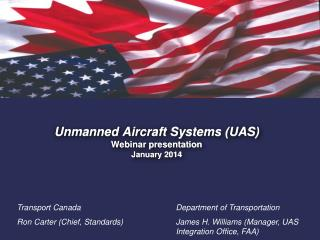 Unmanned Aircraft Systems (UAS) Webinar presentation  January 2014