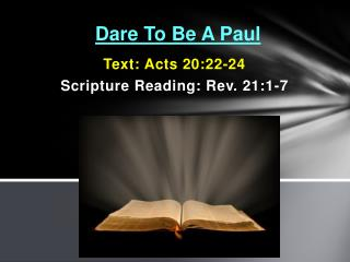 Dare To Be A Paul
