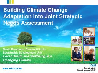 Building Climate Change Adaptation into Joint Strategic  Needs Assessment