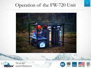 Operation of the FW-720 Unit