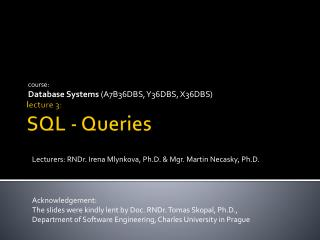 lecture 3 :  SQL - Queries
