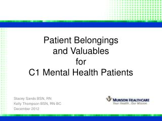Patient Belongings                       and Valuables  for C1 Mental Health Patients