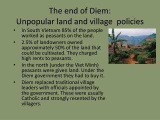 The end of Diem:  Unpopular land and village  policies