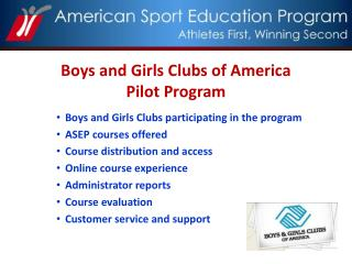 Boys and Girls Clubs of America  Pilot Program