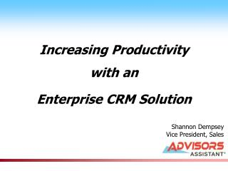 Increasing Productivity with an Enterprise CRM Solution