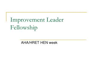 Improvement Leader Fellowship