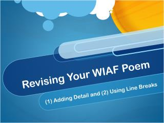 Revising Your WIAF Poem