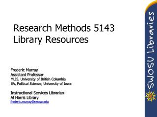 Research Methods 5143 Library Resources