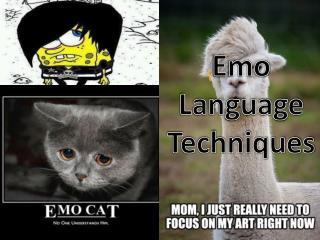 Emo Language Techniques