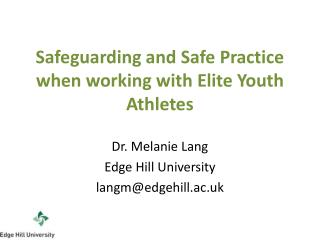 Safeguarding and Safe Practice when working with Elite Youth Athletes
