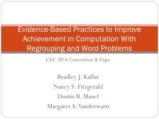 Evidence-Based Practices to Improve Achievement in Computation With Regrouping and Word Problems