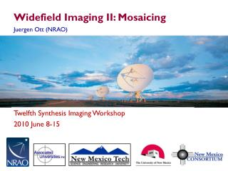 Widefield  Imaging II:  Mosaicing
