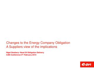 Changes to the Energy Company Obligation A Suppliers view of the implications