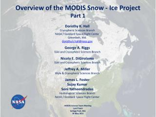 Overview of the MODIS Snow - Ice Project   Part 1