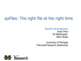 quFiles: The right file at the right time