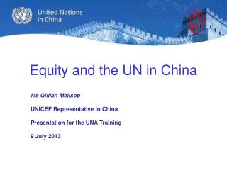 Equity and the UN in China
