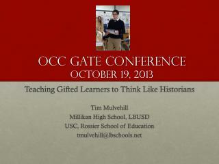 OCC GATE Conference October 19, 2013