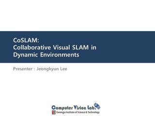 CoSLAM : Collaborative Visual SLAM in Dynamic Environments