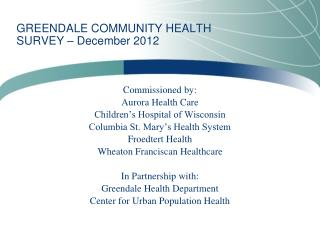 GREENDALE COMMUNITY  HEALTH SURVEY  –  December 2012