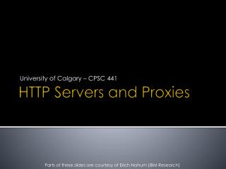 HTTP Servers and Proxies