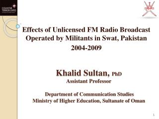 Effects of Unlicensed FM Radio Broadcast Operated by Militants in Swat, Pakistan 2004-2009
