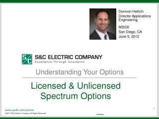 Donivon Hettich Director Applications Engineering MSGS San Diego, CA June 5, 2012