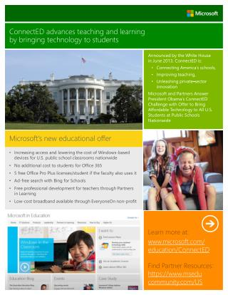 Announced by the White House  in  June 2013,  ConnectED  is: Connecting America's schools,