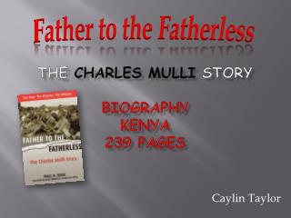 The Charles  mulli story Biography Kenya 239 pages