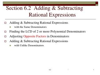 Section 6.2  Adding & Subtracting 		  Rational Expressions