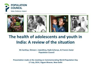 The health of adolescents and youth in India: A review of the situation