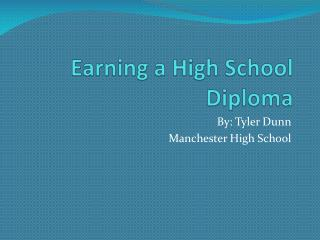 Earning a High School Diploma