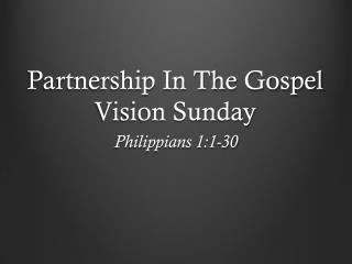 Partnership In The  Gospel Vision Sunday