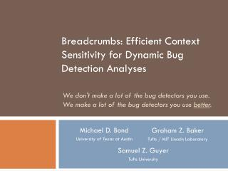 Breadcrumbs: Efficient Context Sensitivity for Dynamic Bug Detection Analyses