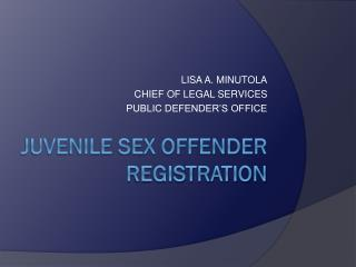 JUVENILE SEX OFFENDER REGISTRATION