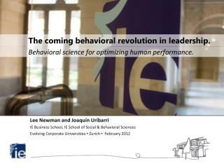 The coming behavioral revolution in leadership.